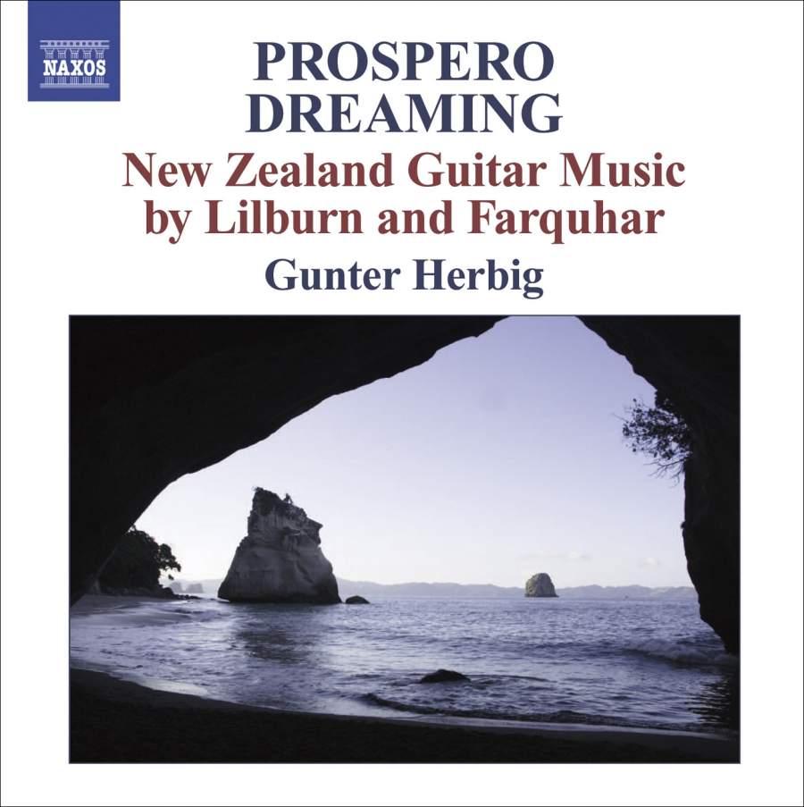 Gunter Herbig | Prospero Dreaming: New Zealand Guitar Music by Lilburn and Farquhar - CD