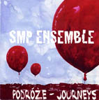 SMP Ensemble: Podroze - Journeys