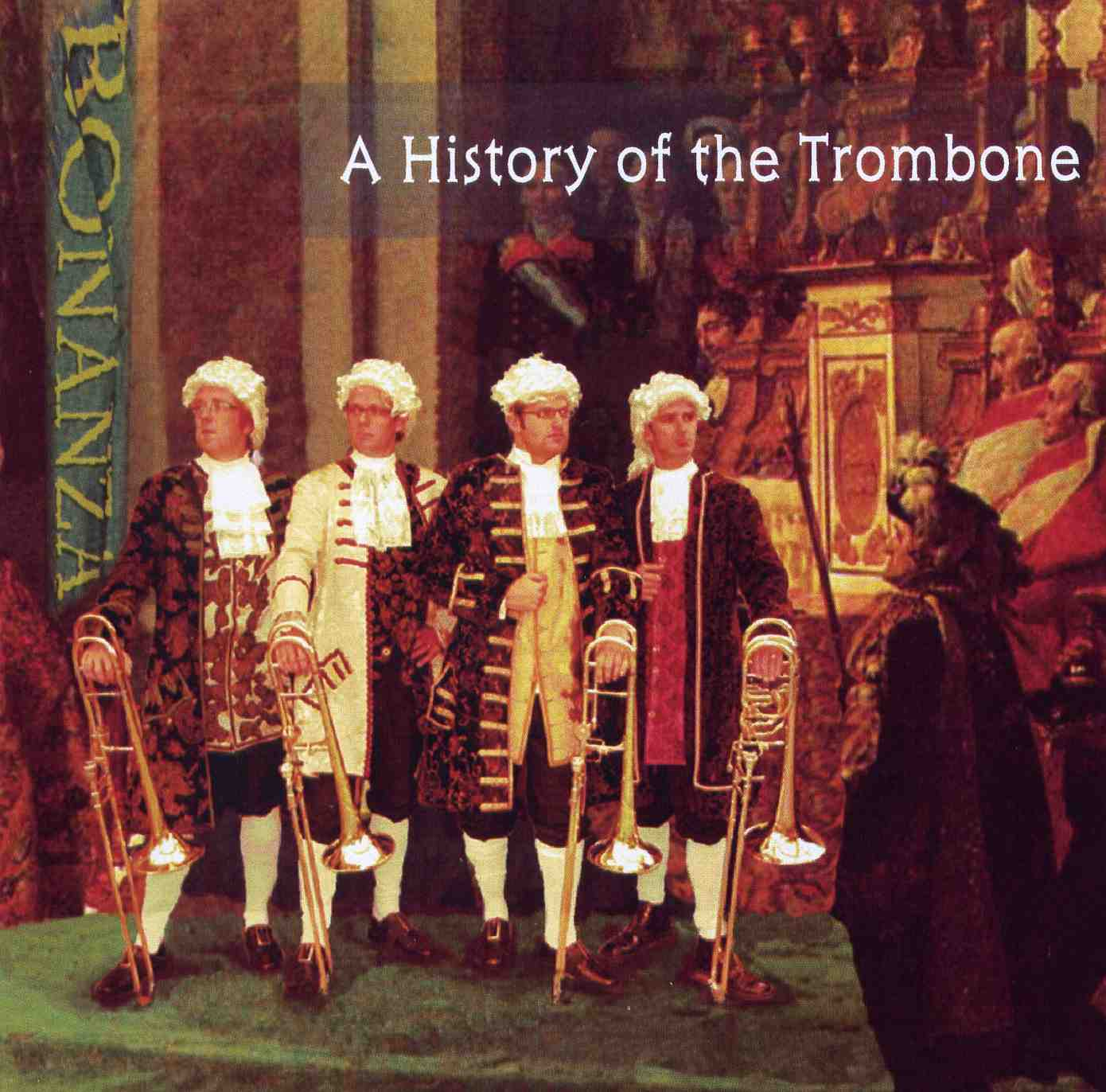 BonaNZa: A History of the Trombone - CD