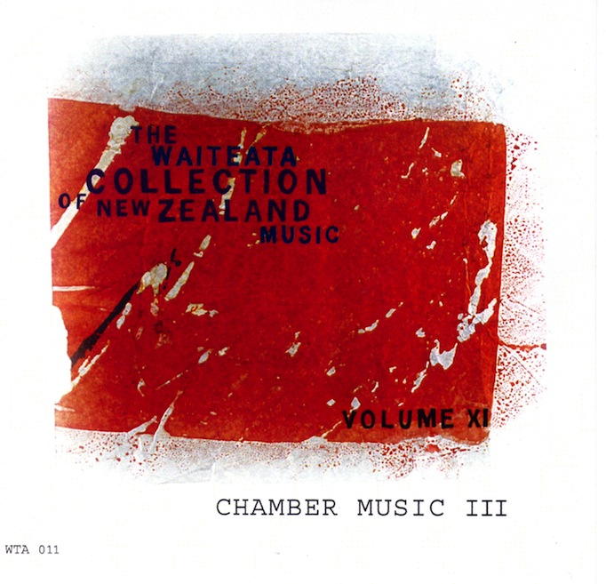 Waiteata Collection of New Zealand Music Vol. 11: Chamber Music III - CD