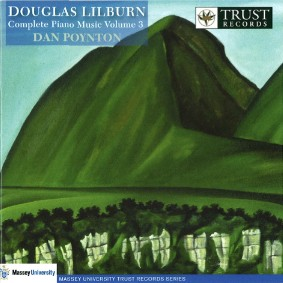 Douglas Lilburn: Complete Piano Music Volume 3 - CD