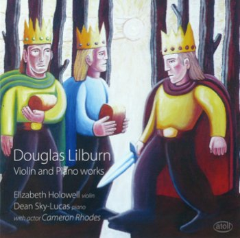 Douglas Lilburn: Violin and Piano Works