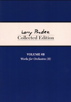 Larry Pruden Collected Edition Volume 6B - Works for Orchestra (II)