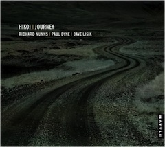 Richard Nunns, Paul Dyne, Dave Lisik | Hikoi / Journey - CD