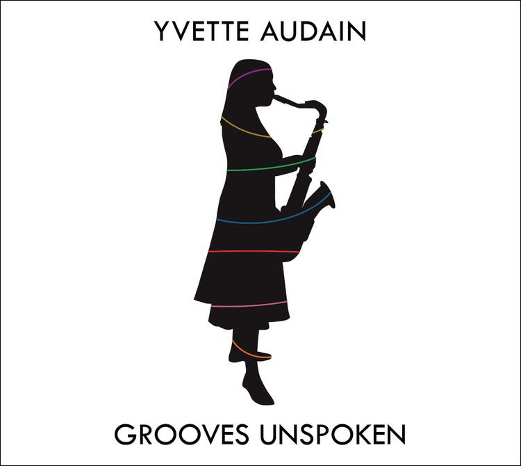 Yvette Audain: Grooves Unspoken