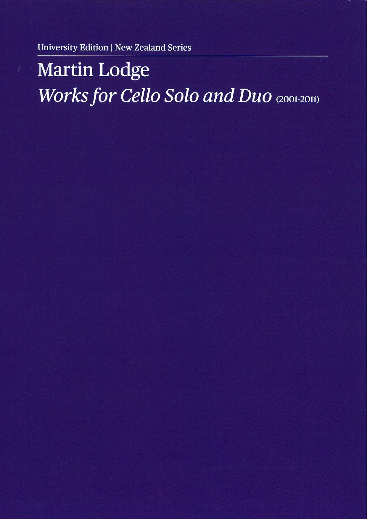 Martin Lodge: Works for Cello Solo and Duo - hardcopy score and parts