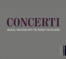 Concerti | Michael Houstoun and the Rodger Fox Big Band - CD