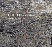 Jenny McLeod | 24 Tone Clocks - CD