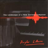 Douglas Lilburn: The Landscape of a New Zealand Composer