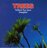 Trees -Yellow Eye Jazz Sampler