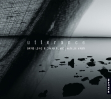 David Long, Richard Nunns, Natalia Mann | utterance - CD