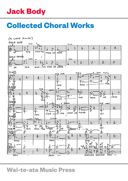 Jack Body: Collected Choral Works - hardcopy SCORE