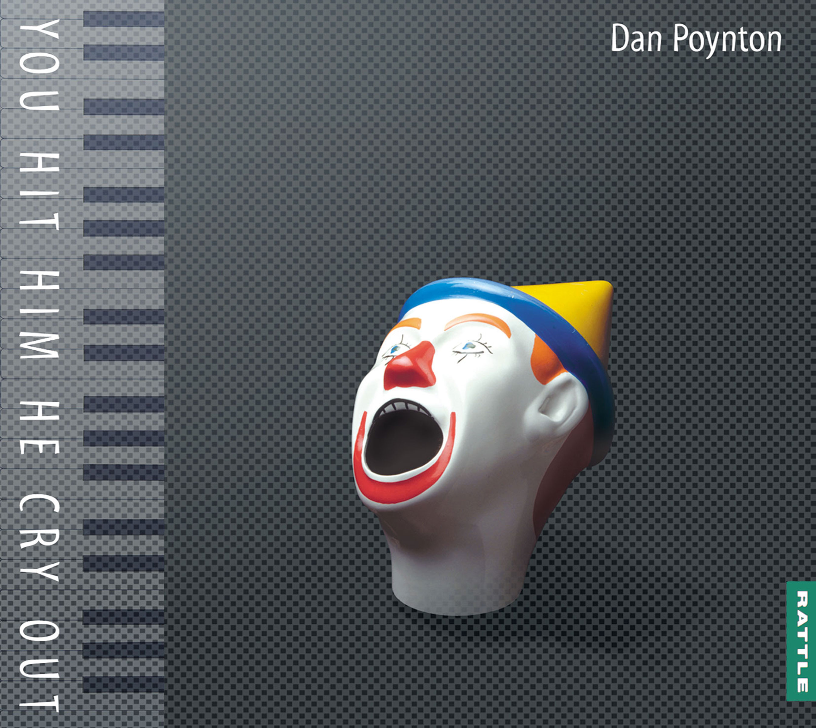Dan Poynton | You Hit Him He Cry Out - downloadable MP3 ALBUM