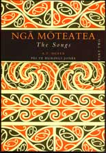Nga Moteatea - The Songs Part II