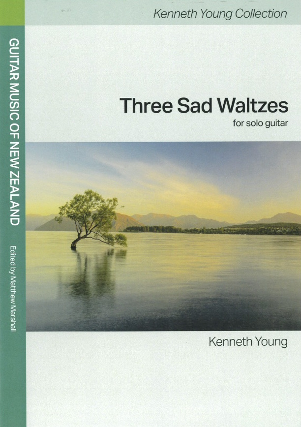 Kenneth Young: Three Sad Waltzes (Guitar Music of NZ Collection) - hardcopy SCORE