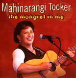 Mahinarangi Tocker: The Mongrel In Me - CD