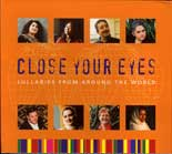 Close Your Eyes - Lullabies from around the world