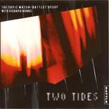 Chris Mason-Battley Group & Richard Nunns | Two Tides - CD