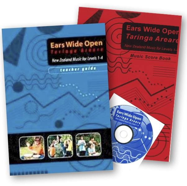 Ears Wide Open Taringa Areare - New Zealand Music for Levels 1-4