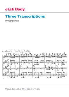 Jack Body: Three Transcriptions - hardcopy SCORE