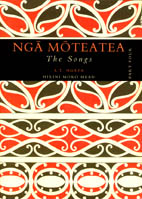 Nga Moteatea - The Songs Part IV