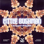 Little Bushman with the NZSO - orchestral arrangements by John Psathas