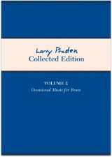 Larry Pruden: Collected Edition Volume 2 - occasional music for brass