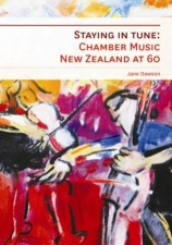 Staying In Tune : Chamber Music New Zealand at 60
