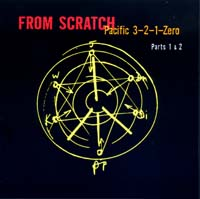From Scratch: Pacific 3,2,1,Zero Parts 1 and 2 - CD