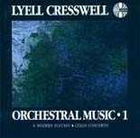 Lyell Cresswell: Orchestral Music 1