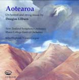 Aotearoa - Orchestral and String Music by Douglas Lilburn - CD