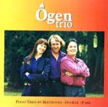 Ogen Trio - Piano Trios by Beethoven, Dvorak and Farr