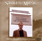 Matthew Davidson: Stolen Music - New Compositions by Matthew Davidson