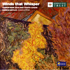 Tower New Zealand Youth Choir: Winds that Whisper - CD