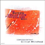 Waiteata Collection of New Zealand Music Vol. 3 - Composer Portrait: Gillian Whitehead