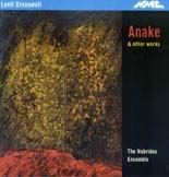 Lyell Cresswell: Anake and other works