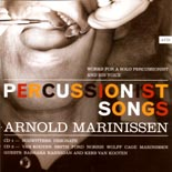 Arnold Marinissen: Percussionist Songs