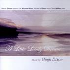 Hugh Dixon: A Little Lovely Dream - CD